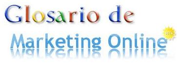 Glosario de Marketing Online